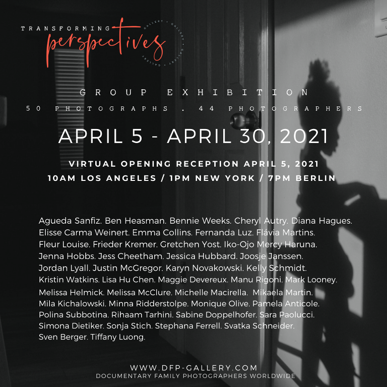 Transforming Perspectives DFP Photography Exhibit Prospectus, online only April 2021
